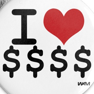 White i love dollars by wam Buttons - Large Buttons