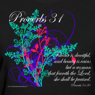 Design ~ Proverbs 31, Virtuous Woman, Womens Christian T-Shirts
