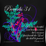Design ~ Proverbs 31, Virtuous Woman, Womens Christian T-Shirts (long sleeve)