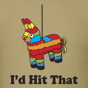 I'd Hit That! - Men's T-Shirt