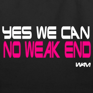 Black yes we can no weak end by wam Bags  - Eco-Friendly Cotton Tote