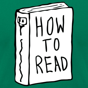 How to Read T Shirt - Men's T-Shirt by American Apparel