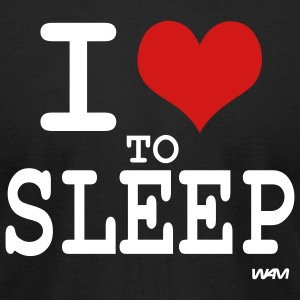 Black i love to sleep by wam T-Shirts - Men's T-Shirt by American Apparel