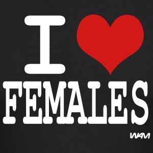 Black i love females by wam Long sleeve shirts - Men's Long Sleeve T-Shirt by Next Level
