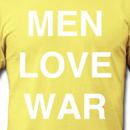 Design ~ MEN LOVE WAR (white on lemon)