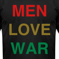 Design ~ MEN LOVE WAR (Mardi Gras)
