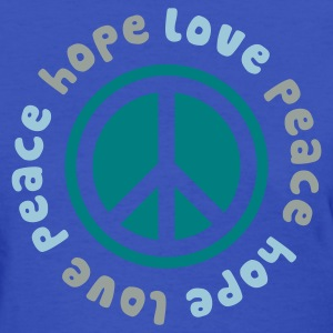 Peace Hope Love - Women's T-Shirt