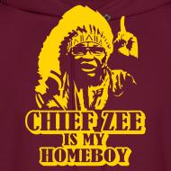 Design ~ Chief Zee is my Homeboy