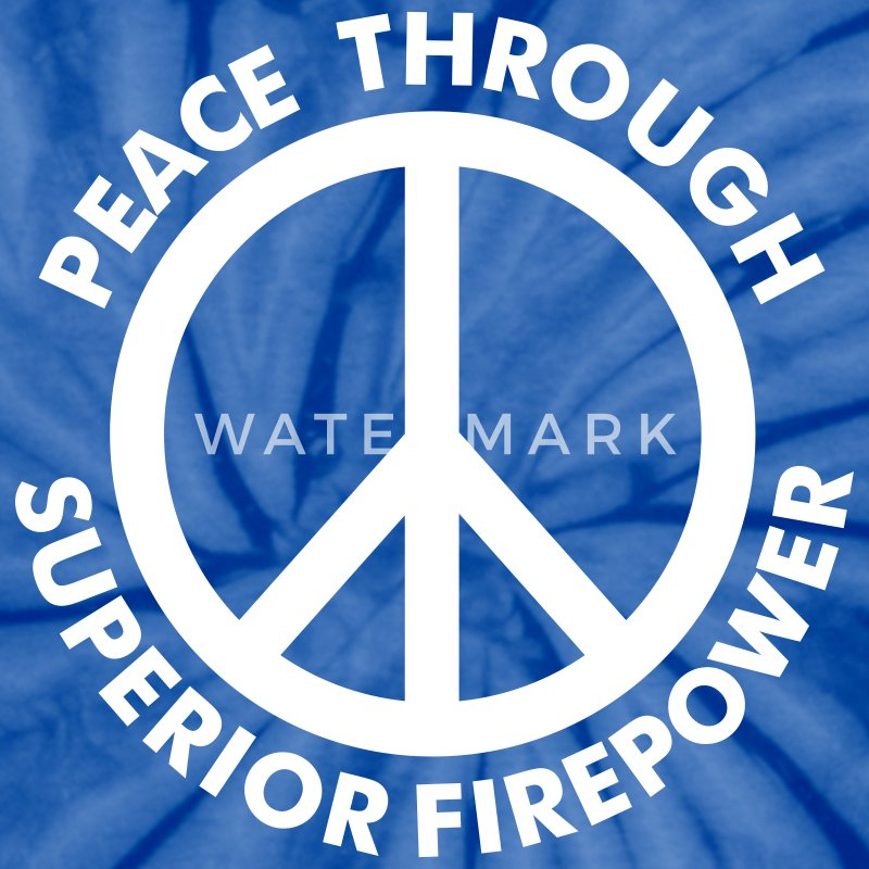 Spider red Peace Through Superior Firepower T-Shirts - Unisex Tie Dye T-Shirt
