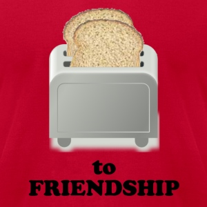 A Toast T-Shirts - Men's T-Shirt by American Apparel