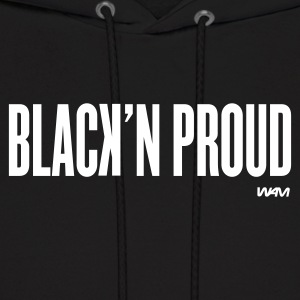 Black black and proud by wam Hoodies - Men's Hoodie