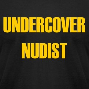 UNDERCOVER NUDIST - Men's T-Shirt by American Apparel