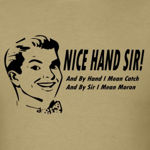Nice Hand Sir Mens Khaki T - Men's T-Shirt