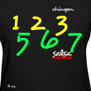 salsa chingon - Women's T-Shirt