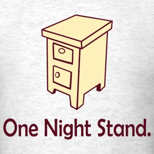 One Night Stand Ash - Men's T-Shirt