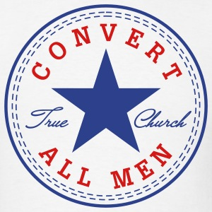 Convert All Men - Men's T-Shirt