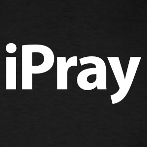 iPray White over Black - Men's T-Shirt