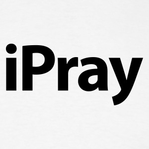 iPray Black over White - Men's T-Shirt