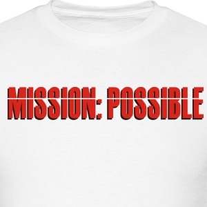 Mission: Possible - Men's T-Shirt