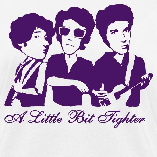 """A Little Bit Tighter"" (White)"