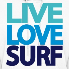 White Live Love Surf Hooded Sweatshirts