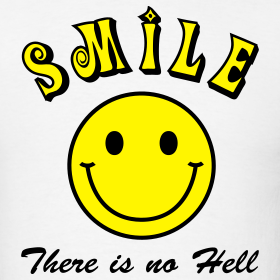 Design ~ Smile, There is no Hell