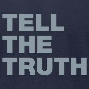 Tell The Truth - Men's T-Shirt by American Apparel