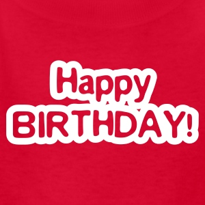 Red happy birthday Kids Shirts - Kids' T-Shirt