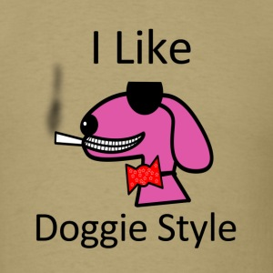 I like doggy style T-Shirt - Men's T-Shirt