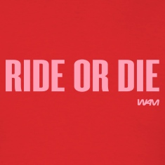 Red ride or die by wam T-Shirts