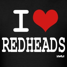 Black i love redheads by wam T-Shirts