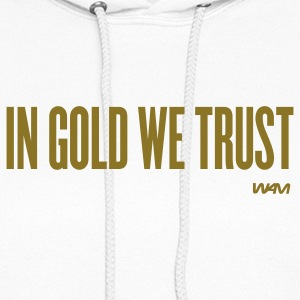 White in gold we trust by wam Hooded Sweatshirts - Women's Hoodie