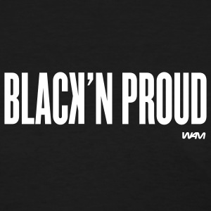 Black black'n proud by wam Women's T-shirts - Women's T-Shirt