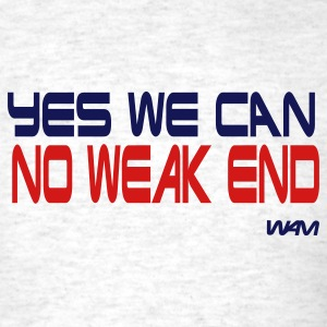 Ash  yes we can no weak end by wam T-Shirts - Men's T-Shirt