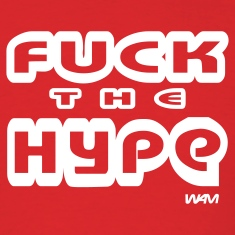 Red  fuck the hype by wam T-Shirts