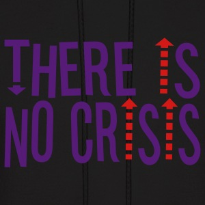 Black THERE IS NO CRISIS by THEBADASSTEE Hoodies - Men's Hoodie