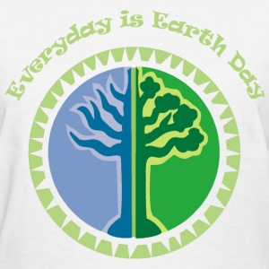 White Everyday is Earth Day Women's T-shirts - Women's T-Shirt