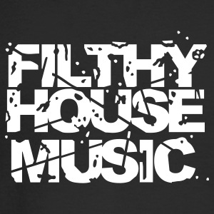 Black Filthy House Music Long sleeve shirts - Men's Long Sleeve T-Shirt