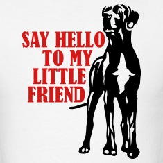 White say hello to my little friend T-Shirts