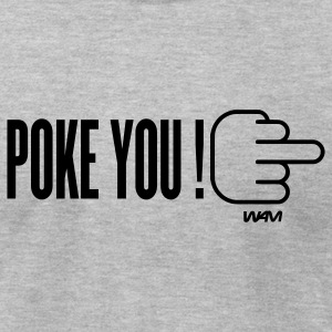 Heather grey poke you by wam T-Shirts - Men's T-Shirt by American Apparel