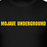 Design ~ The Official Mojave Underground T-Shirt