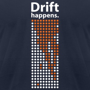 Drift happens. T-Shirts - Men's T-Shirt by American Apparel