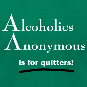 Kelly green aa_is_for_quitters_copy T-Shirts - Men's T-Shirt by American Apparel