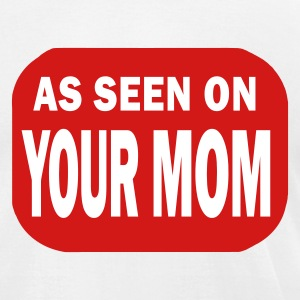 White as_seen_on_your_mom T-Shirts - Men's T-Shirt by American Apparel