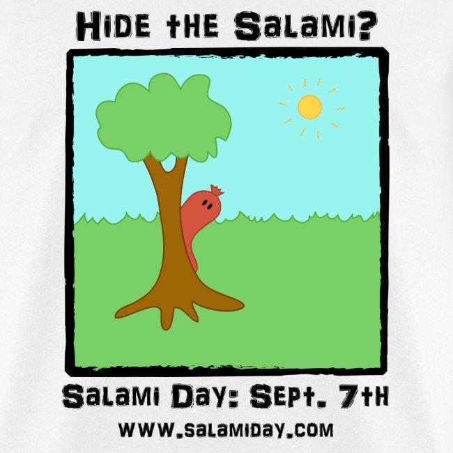 Salami Day: Hide the Salami?