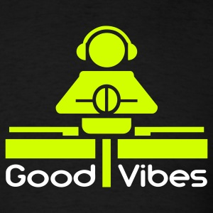 Black Good Vibes T-Shirts - Men's T-Shirt