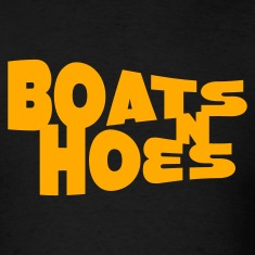 Black Boats N Hoes T-Shirts