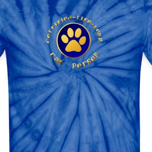 Certified-Life-Long Cat Person - Unisex Tie Dye T-Shirt