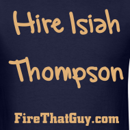 Design ~ HIRE ISIAH THOMPSON