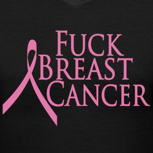 Black Fuck Breast Cancer Women's T-Shirts - Women's V-Neck T-Shirt